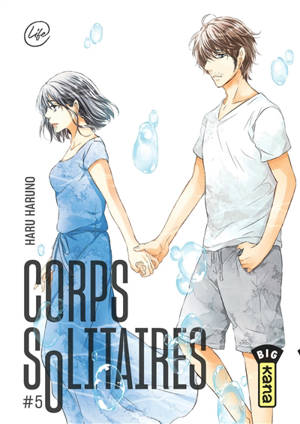 Corps solitaires. Volume 5