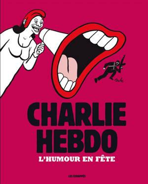 Charlie Hebdo : l'humour en fête