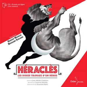Héraclès : les douze travaux d'un héros