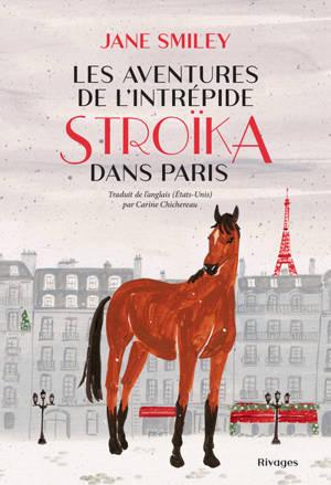 Les aventures de l'intrépide Stroïka dans Paris