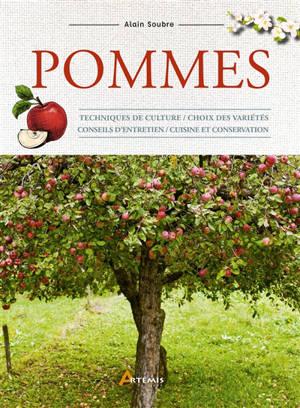 Pommes : techniques de culture, choix des variétés, conseils d'entretien, cuisine et conservation