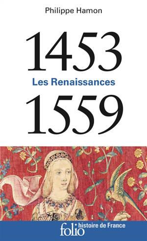 Les Renaissances : 1453-1559