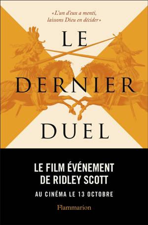Le dernier duel : Paris, 29 décembre 1386