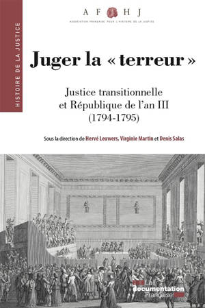 Juger la Terreur : justice transitionnelle et République de l'an III (1794-1795)
