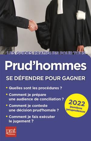 Prud'hommes : se défendre pour gagner : 2022