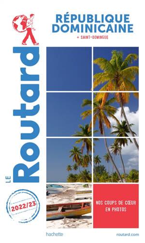 République dominicaine, Saint-Domingue : 2022-2023