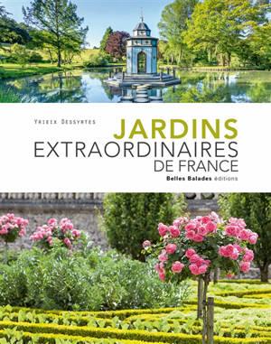 Jardins extraordinaires de France