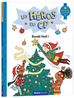 Les héros du CP, Bientôt Noël ! : niveau lecture 1