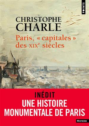 Paris : capitales des XIXe siècles