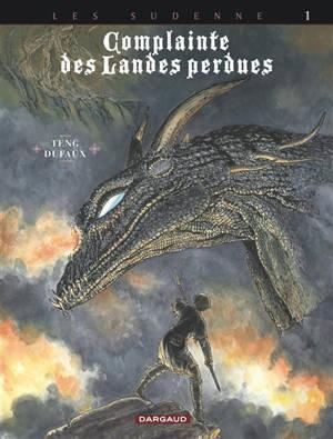 Complainte des landes perdues, Volume 4, Les Sudenne. Volume 1, Lord Heron