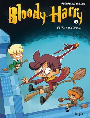 Bloody Harry. Volume 4, Méfaits accomplis