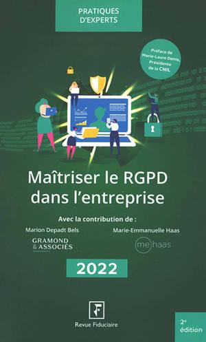Maîtriser le RGPD dans l'entreprise : 2022