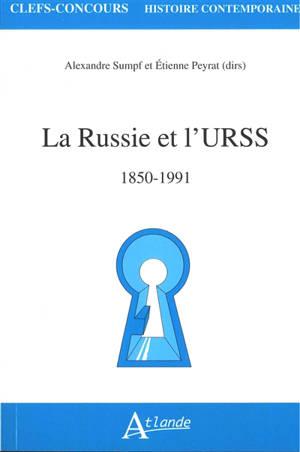 La Russie et l'URSS du milieu du XIXe siècle à 1989