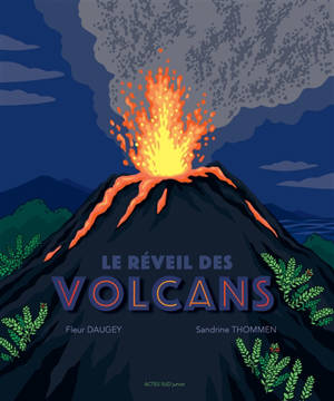 Le réveil des volcans