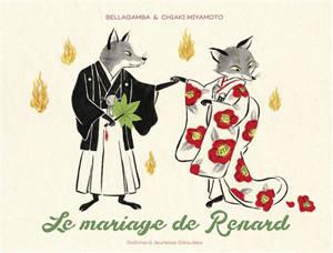 Le mariage de Renard