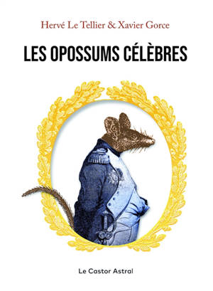 Les opposums célèbres