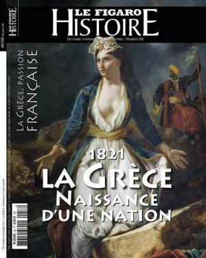 Le Figaro histoire, La Grèce, histoire d'une indépendance : 1821-1830