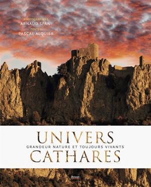 Univers cathares : grandeur nature et toujours vivants