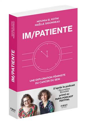 Im-patiente : une exploration féministe du cancer du sein