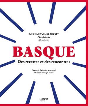 Basque : des recettes et des rencontres