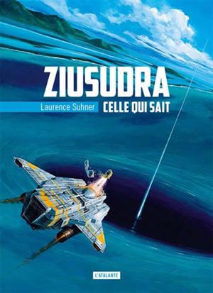 Ziusudra. Volume 1, Celle qui sait