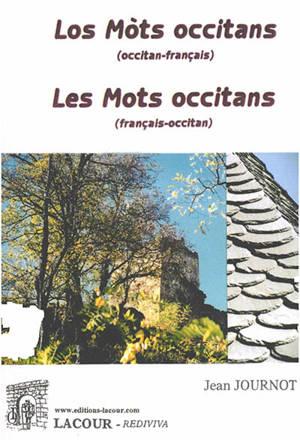 Les mots occitans : français-occitan = Los mots occitans : occitan-français