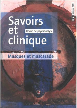 Savoirs et clinique. n° 28, Masques et mascarade