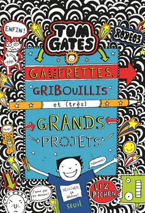 Tom Gates. Volume 14, Gaufrettes, gribouillis et (très) grands projets