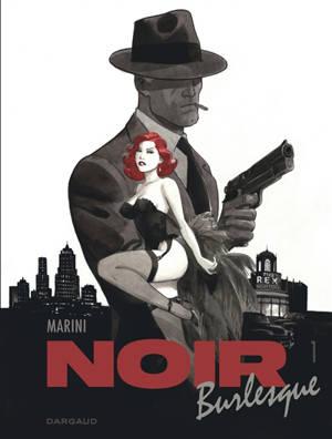 Noir burlesque. Volume 1