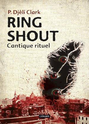 Ring shout : cantique rituel