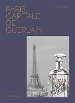 Paris, capitale de Guerlain