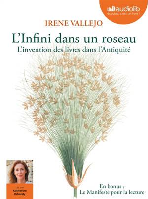 L'infini dans un roseau : l'invention des livres dans l'Antiquité