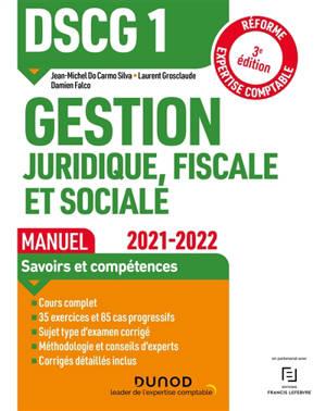 DSCG 1, gestion juridique, fiscale et sociale : manuel : 2021-2022