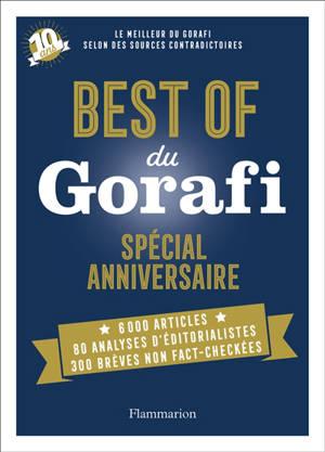 Best of du Gorafi : spécial anniversaire : 10 ans déjà !