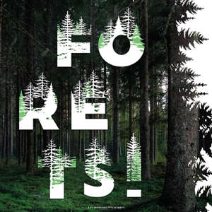 Forêts ! : panorama de l'imaginaire sylvestre