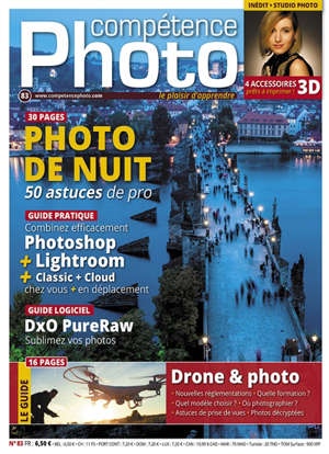 Compétence photo. n° 83, Photo de nuit : 50 astuces de pro. Drone & photo : le guide