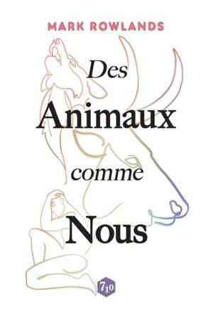 Des animaux comme nous