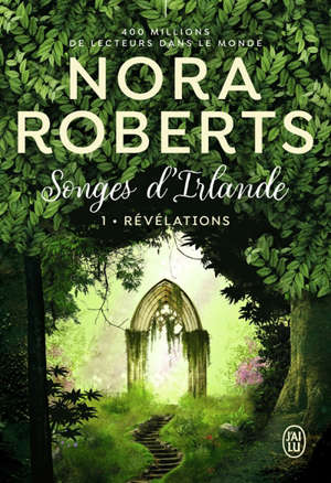 Songes d'Irlande. Volume 1, Révélations