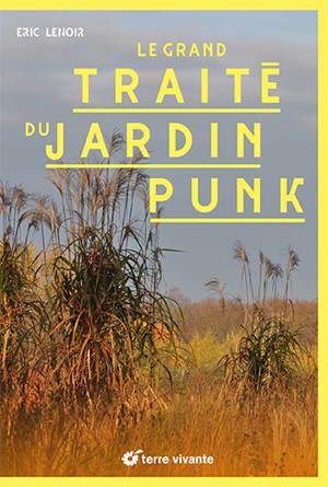 Le grand traité du jardin punk