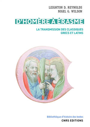 D'Homère à Erasme : la transmission des classiques grecs et latins