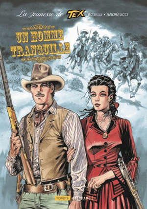 La jeunesse de Tex. Volume 4, Un homme tranquille