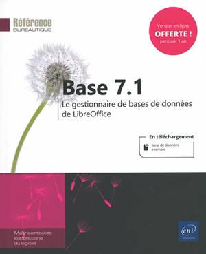 Base 7.1 : le gestionnaire de bases de données de LibreOffice