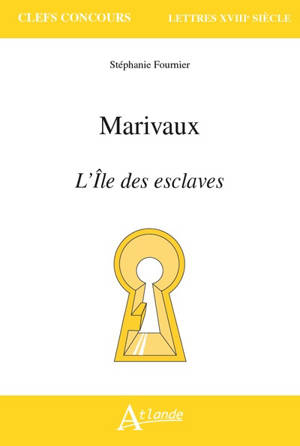 Marivaux, L'île des esclaves
