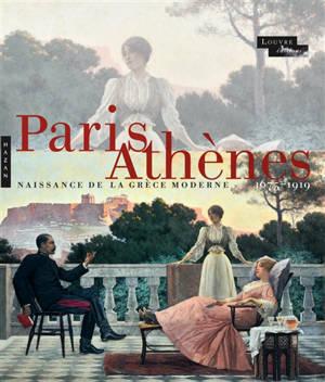 Paris-Athènes : naissance de la Grèce moderne 1675-1919 : exposition, Paris, Musée du Louvre, du 30 septembre 2021 au 7 février 2022