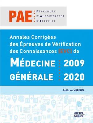 Annales corrigées des épreuves de vérification des connaissances (EVC) de médecine généralerale : 2009-2020