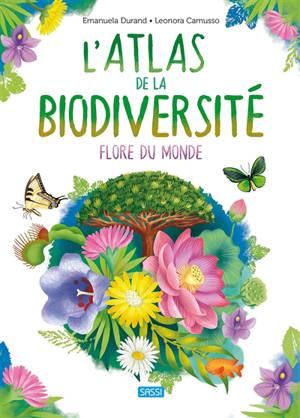 L'atlas de la biodiversité, Flore du monde