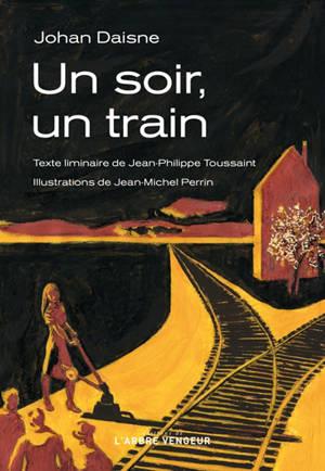 Un soir, un train