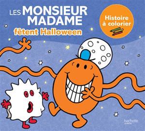 Les Monsieur Madame fêtent Halloween : histoire à colorier