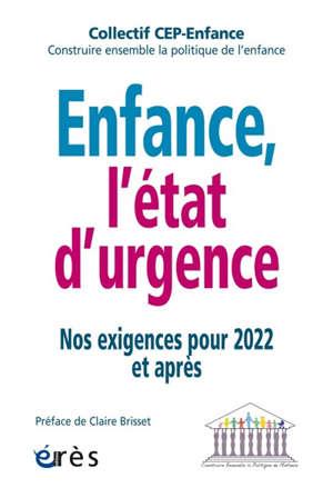 Enfance, l'état d'urgence : nos exigences pour 2022 et après