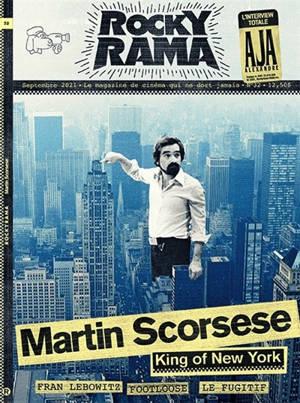 Rockyrama. n° 32, Martin Scorsese : king of New York